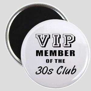 30's Club Birthday Magnet