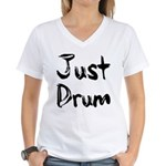 Just Drum Women's V-Neck T-Shirt