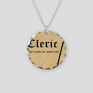 Cleric - Dont make me smite  Necklace Circle Charm