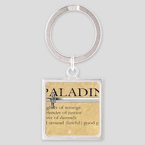 Paladin - Lawful good guy Square Keychain