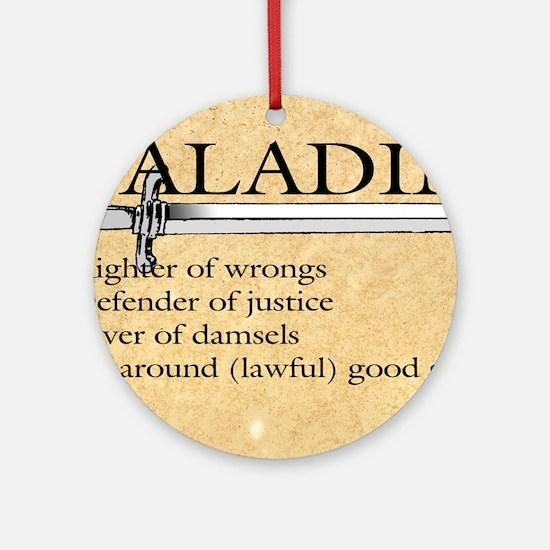 Paladin - Lawful good guy Round Ornament