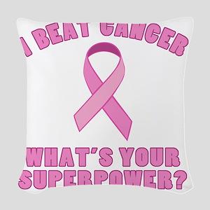 Beat Cancer Superpower Woven Throw Pillow