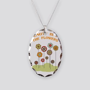 Beauty Is In The Flowers Necklace Oval Charm