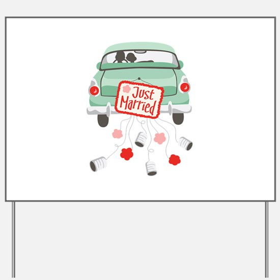 Just Married Car Yard Sign