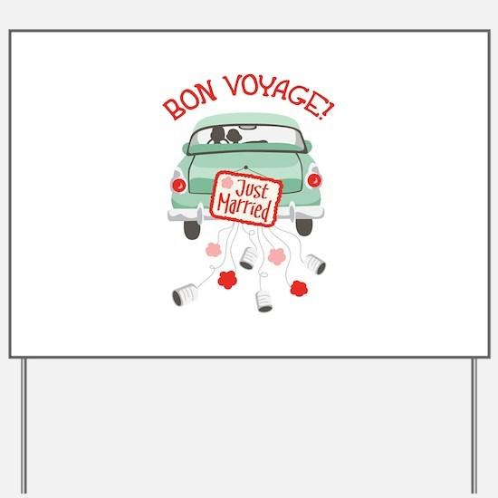 BON VOYAGE! Yard Sign