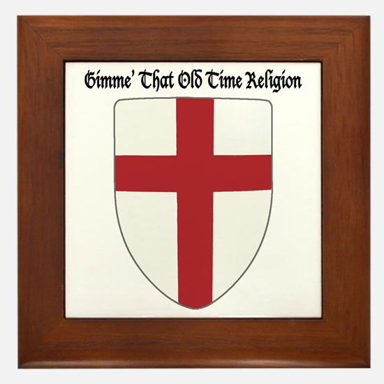 Gimme That Old Time Religion Framed Tile