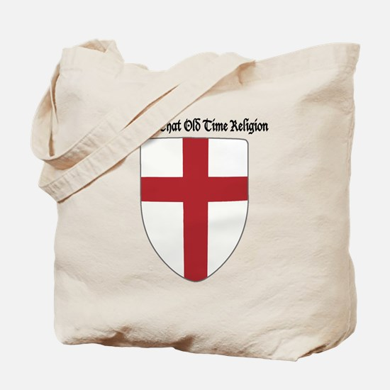 Gimme That Old Time Religion Tote Bag