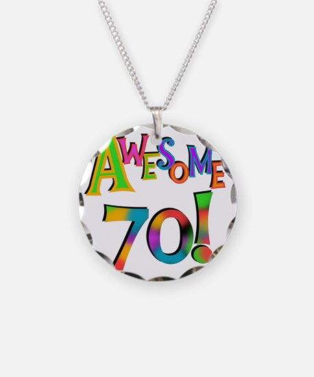 Awesome 70th Birthday Necklace