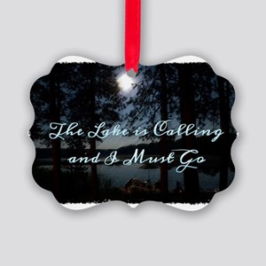 The Lake is Calling and I Must Go Picture Ornament
