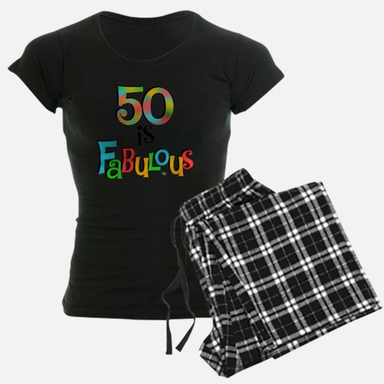 50 is Fabulous pajamas