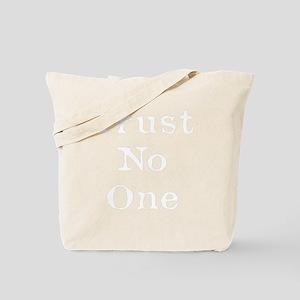 Trust No One (White) Tote Bag