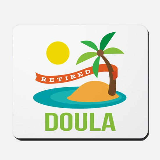 Retired Doula Mousepad