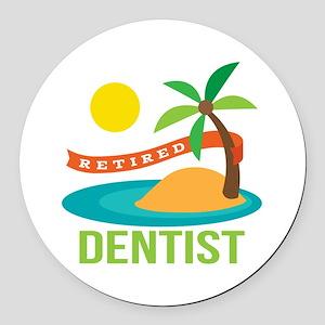Retired Dentist Round Car Magnet