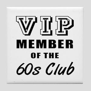 60's Club Birthday Tile Coaster