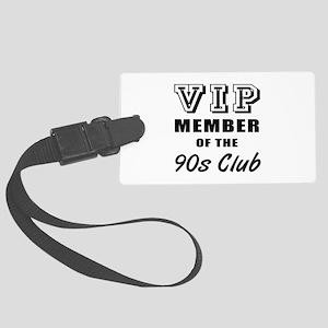 90's Club Birthday Large Luggage Tag