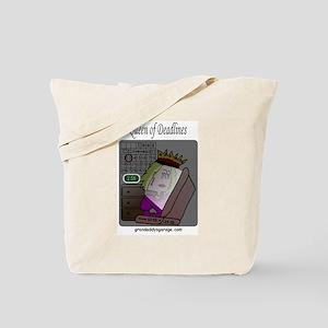 Queen of Deadlines Tote Bag