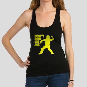 yellow Dont Run Racerback Tank Top