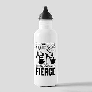 Though She Be But Little/Fierce Shoes Water Bottle