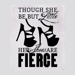 Though She Be But Little/Fierce Shoes Throw Blanke