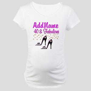 GLAMOROUS 40TH Maternity T-Shirt