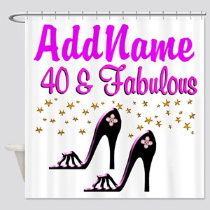 GLAMOROUS 40TH Shower Curtain