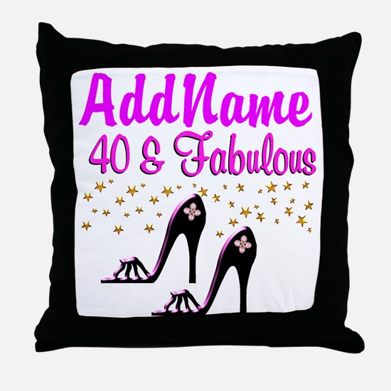 GLAMOROUS 40TH Throw Pillow