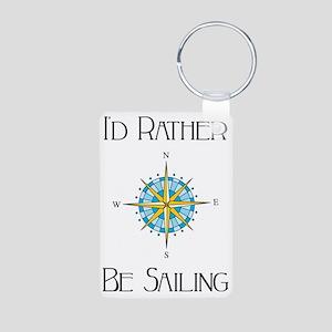 Id Rather Be Sailing Aluminum Photo Keychain