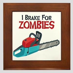 I Brake For Zombies Framed Tile