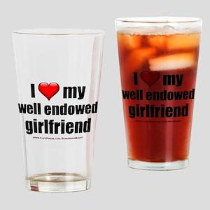 """Love My Well Endowed Girlfriend"" Drinking Glass"