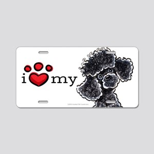 Love My Black Poodle Aluminum License Plate