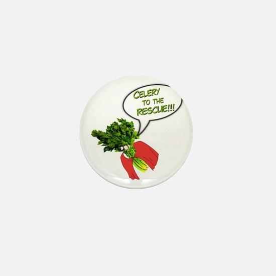 Celery to the Rescue! Mini Button
