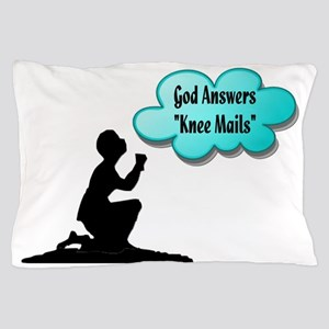 God answers knee mails Pillow Case