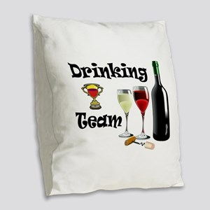DRINKING TEAM Burlap Throw Pillow