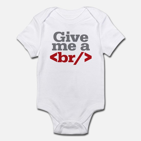 Give Me A Break HTML Infant Bodysuit