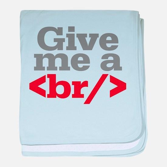 Give Me A Break HTML baby blanket