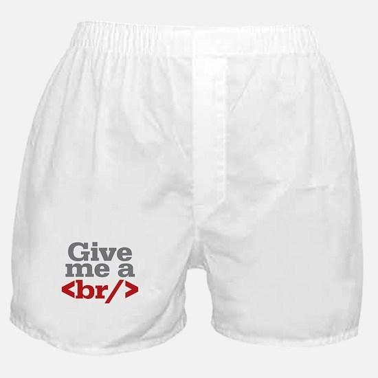 Give Me A Break HTML Boxer Shorts
