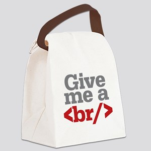 Give Me A Break HTML Canvas Lunch Bag