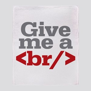 Give Me A Break HTML Throw Blanket