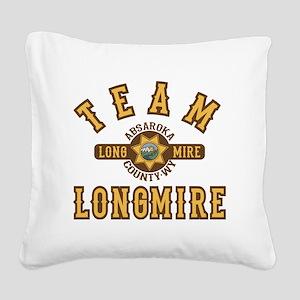 Team Longmire Square Canvas Pillow