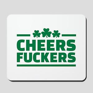 Cheers fuckers shamrocks Mousepad