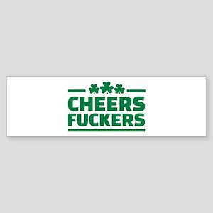 Cheers fuckers shamrocks Sticker (Bumper)
