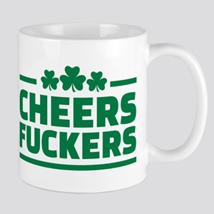 Cheers fuckers shamrocks Mug