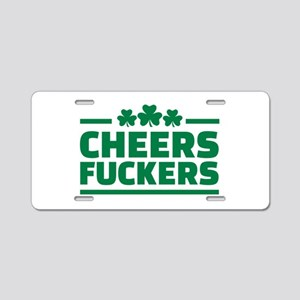Cheers fuckers shamrocks Aluminum License Plate