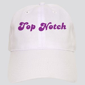 Top Notch Cap