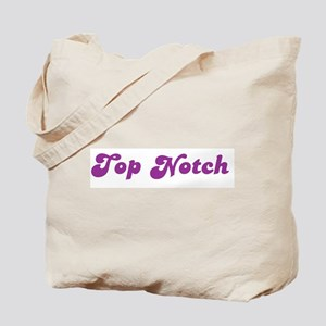 Top Notch Tote Bag
