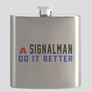 Signalman Do It Better Flask