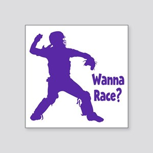 "purple Wanna Race Square Sticker 3"" x 3"""
