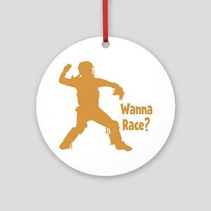 gold Wanna Race on black Round Ornament