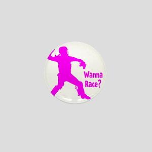 pink Wanna Race Mini Button