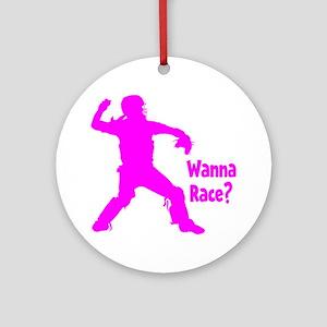 pink Wanna Race Round Ornament